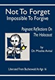 Not to Forget, Impossible to Forgive, Moshe Avital, 9657344468