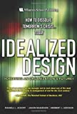 img - for Idealized Design: How to Dissolve Tomorrow's Crisis...Today by Ackoff Russell L. Magidson Jason Addison Herbert J. (2006-04-30) Hardcover book / textbook / text book