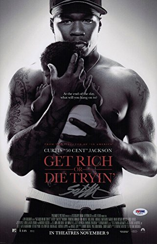 Autographed 50 Cent Signed Get Rich Or Die Tryin' 11X17 Movie Poster - PSA/DNA Certified