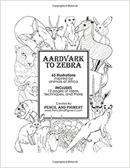 Amazon.com: Aardvark to Zebra: Animals of Africa Coloring Book ...