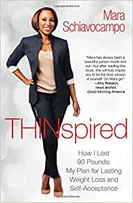 Thinspired: How I Lost 90 Pounds -- My Plan for Lasting
