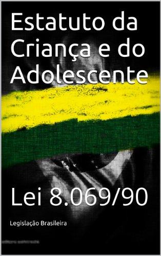 Estatuto da Criança e do Adolescente - Lei 8.069/90: Atualizado até fevereiro de 2014 (Direito Transparente Livro 10)
