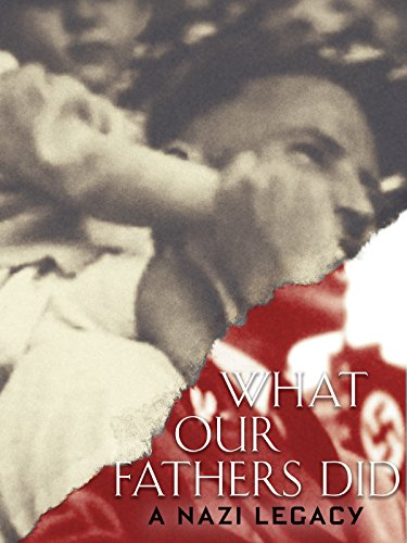 What Our Father Did: A Nazi Legacy