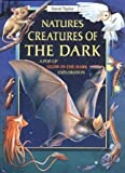Nature's Creatures of the Dark: A Pop-Up Glow-in-the-Dark Exploration