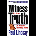 Witness to the Truth | Paul Lindsay