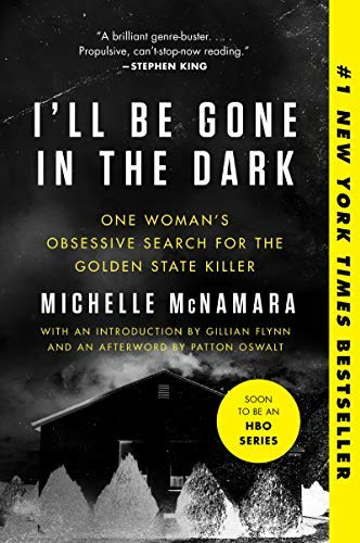Image result for michelle mcnamara i'll be gone in the dark cover