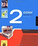 2 Color Graphics: Unlimited Design Solutions