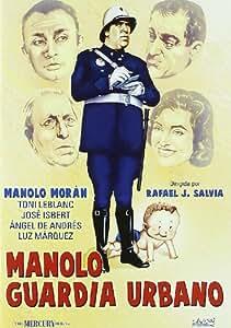 Manolo guardia urbano [DVD]