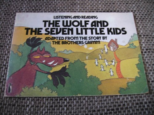 The Wolf And the Seven Little Kids (Listening and Reading)