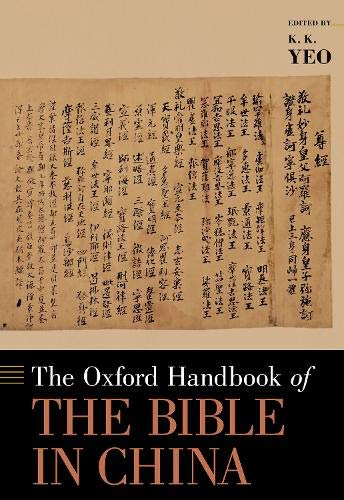 The Oxford Handbook of the Bible in China