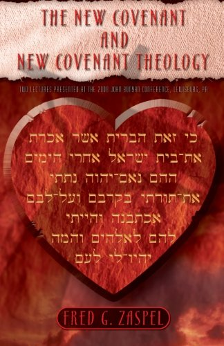 The New Covenant and New Covenant Theology pdf