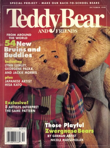 [Teddy Bear and Friends (September/October 1998, Vol. 16, No. 5)] (Zwergnase Bear)