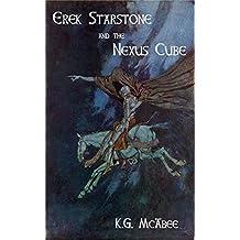 Erek Starstone and the Nexus Cube