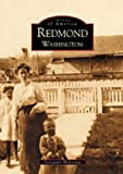 img - for Redmond Washington (WA) (Images of America) book / textbook / text book