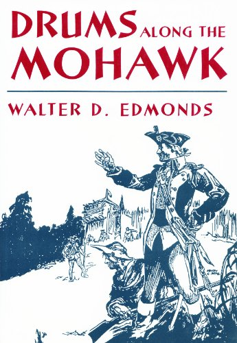 Drums Along the Mohawk by Walter D. Edmonds