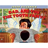 Dad, Are You The Tooth Fairy?