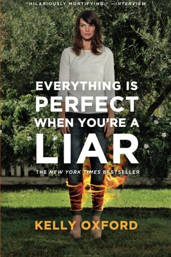 Everything Is Perfect When You're a Liar -