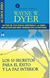 img - for Los 10 secretos para el exito y la paz interior / 10 Secrets for Success and Inner Peace (Spanish Edition) book / textbook / text book