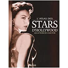 ATLAS DES STARS D'HOLLYWOOD