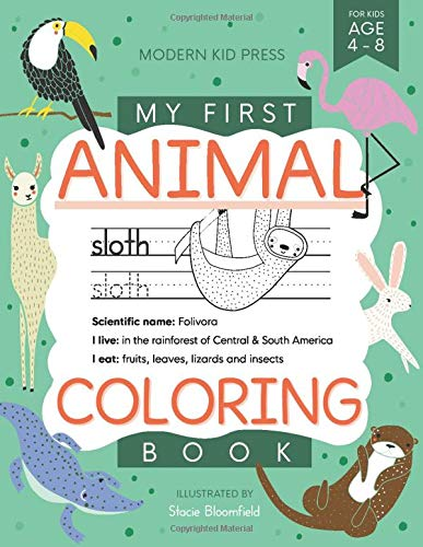 My First Animal Coloring Book for Kids Ages 4-8: Learn Fun Facts, Practice Handwriting and Color Hand Drawn Illustrations | Preschool, Kindergarten ... (Educational Coloring Books for Kids)