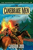The Canebrake Men, Cameron Judd, 1581821549