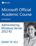 70-411 Administering Windows Server 2012 R2 Lab