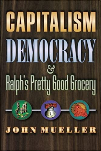 Capitalism Democracy And Ralphs Pretty Good Grocery