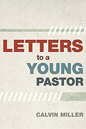 Letters to a young pastor kindle edition by calvin miller digital list price 1499 fandeluxe Choice Image