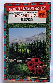 Dynamite Pass (An Angela Biwaban Mystery)