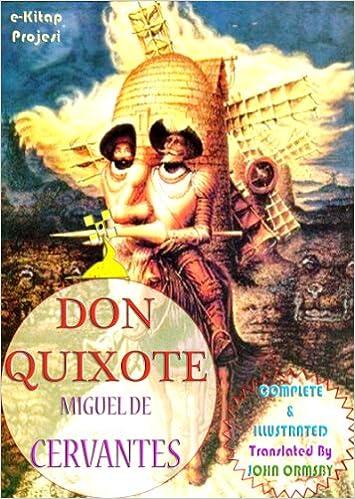 Don Quixote [Complete & Illustrated]