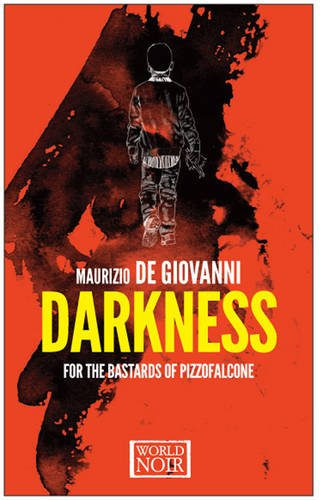 Darkness for the Bastards of Pizzofalcone