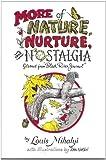 More Nature, Nuture, Nostalgia, Louis Mihalyi, 0932052797