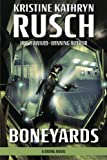 Boneyards: A Diving Novel: Volume 3 (Diving Series)