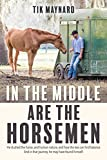 #2: In the Middle Are the Horsemen