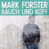 Mark Forster - Bauch Und Kopf