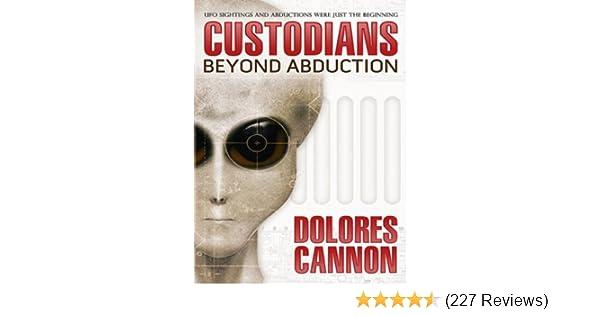 the custodians beyond abduction kindle edition by dolores