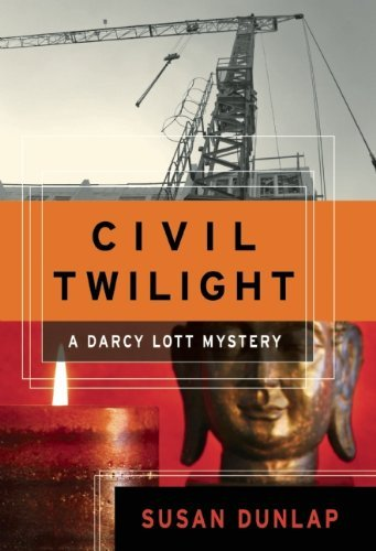Civil Twilight: A Darcy Lott Mystery (Darcy Lott Mysteries)
