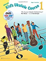 Alfred's Kid's Ukulele Course 1: The Easiest Ukulele Method Ever!, Book, DVD & Online Audio, Video & Software