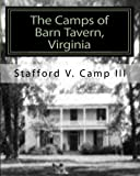 img - for The Camps of Barn Tavern, Virginia book / textbook / text book