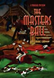 The Masters Ball, Anne-Marie Lacy, 0984998705