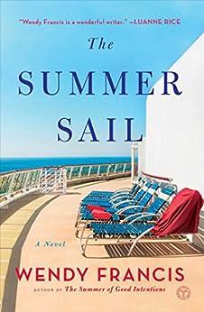 The Summer Sail: A Novel by [Francis, Wendy]