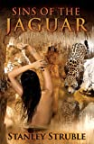 img - for Sins of The Jaguar book / textbook / text book