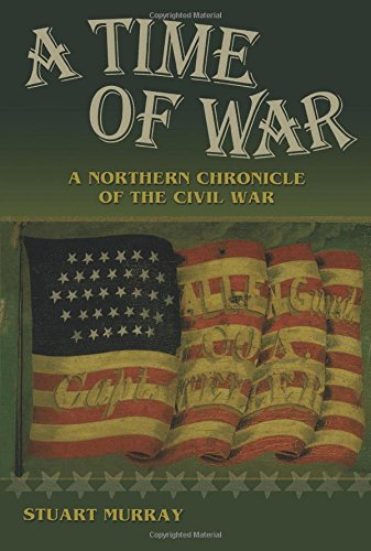 A Time of War: A Northern Chronicle of the Civil - Berkshire Outlet