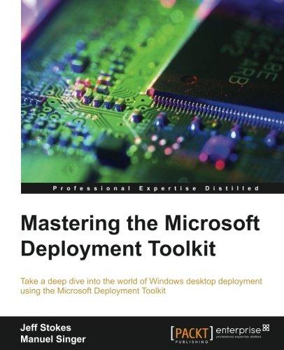 Mastering the Microsoft Deployment Toolkit ebook