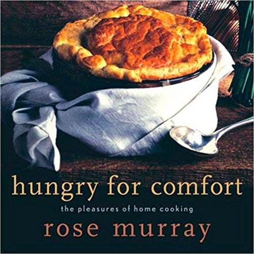 Hungry for Comfort by Rose Murray