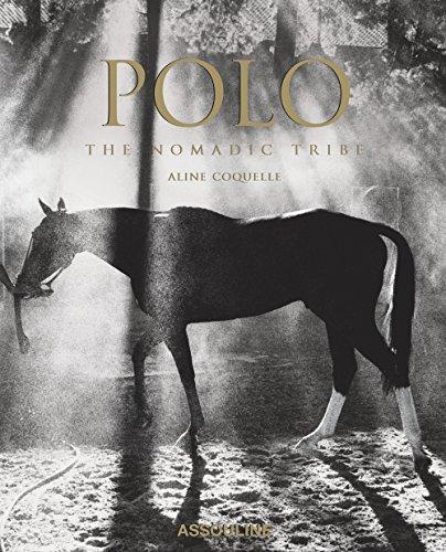 Polo: The Nomadic Tribe (Classics)