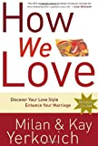 How We Love, Kay Yerkovich and Milan Yerkovich, 1400072999