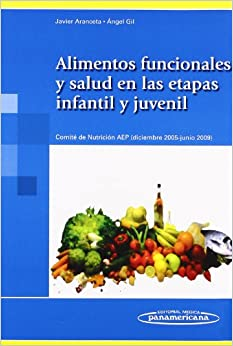 Book Alimentos funcionales y salud en la etapa infantil y juvenil / Nutritional Value and Health in Infants and Youth Stages