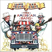 Dan Crary & Lonnie Hoppers and Their American Band
