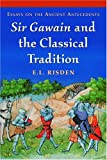 Sir Gawain and the Classical Tradition, Edited by E. L. Risden, 0786420731